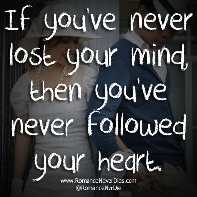 never-followed-your-heart