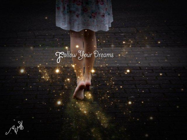follow_your_dreams_by_nealbing-d6gomjk