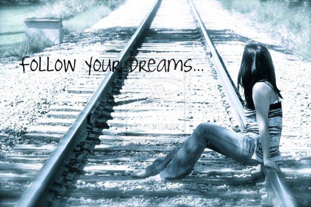 follow_your_dreams_by_scram655-d332ifr